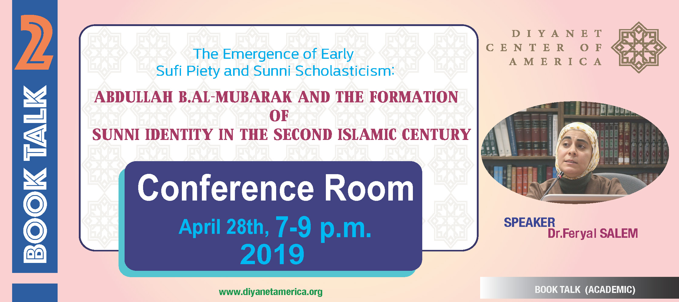 The Emergence of Early Sufi Piety and Sunni Scholasticism: Abdullah b. Al-Mubarak and the Formation of Sunni Identity in the Second Islamic Century