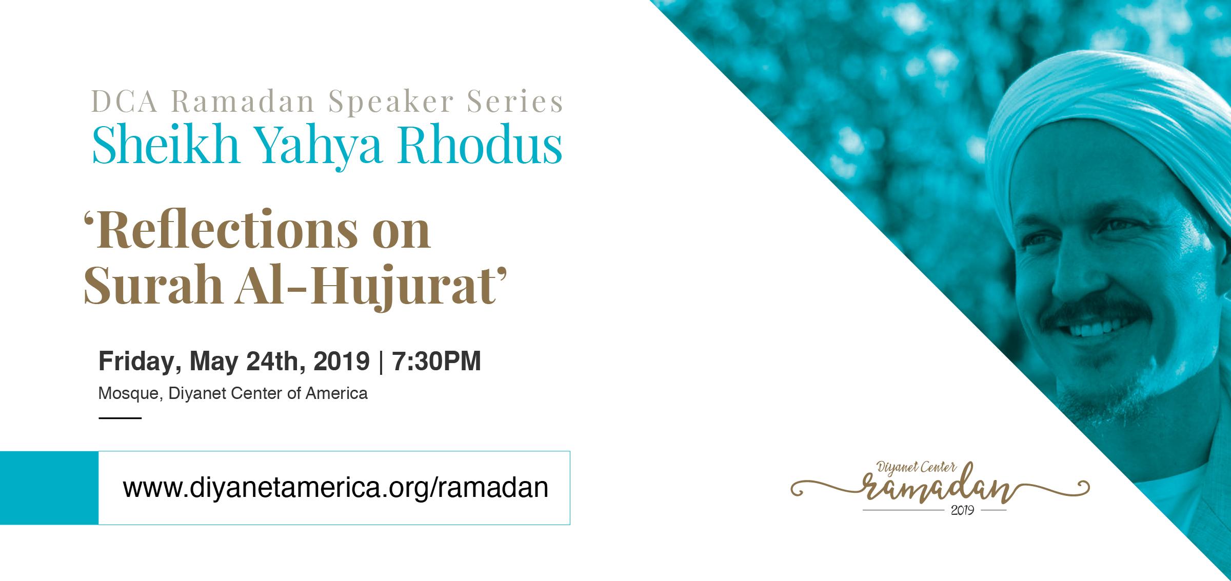 Reflections on Surah Al-Hujurat with Yahya Rhodus