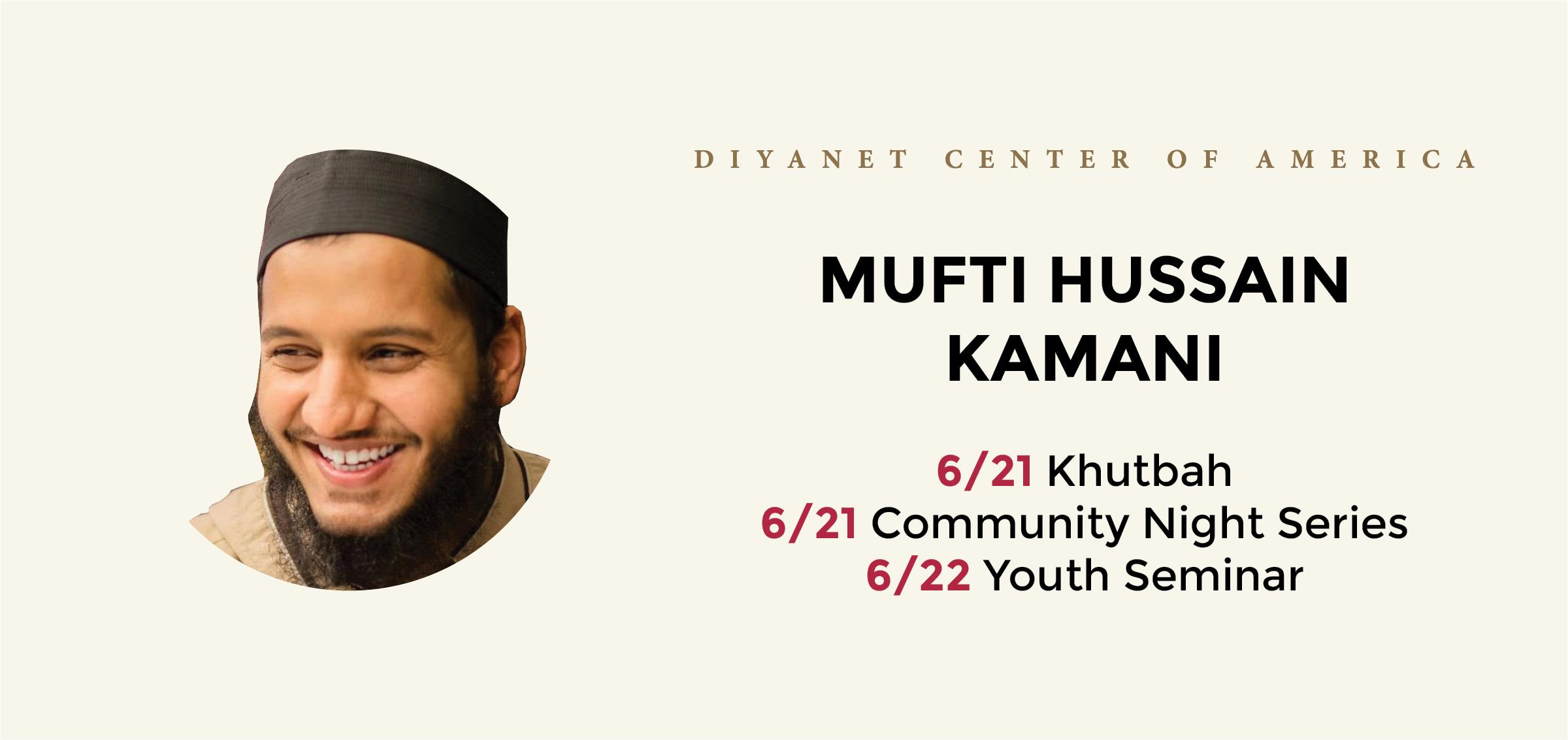 Khutbah & Community Night with Mufti Hussain Kamani
