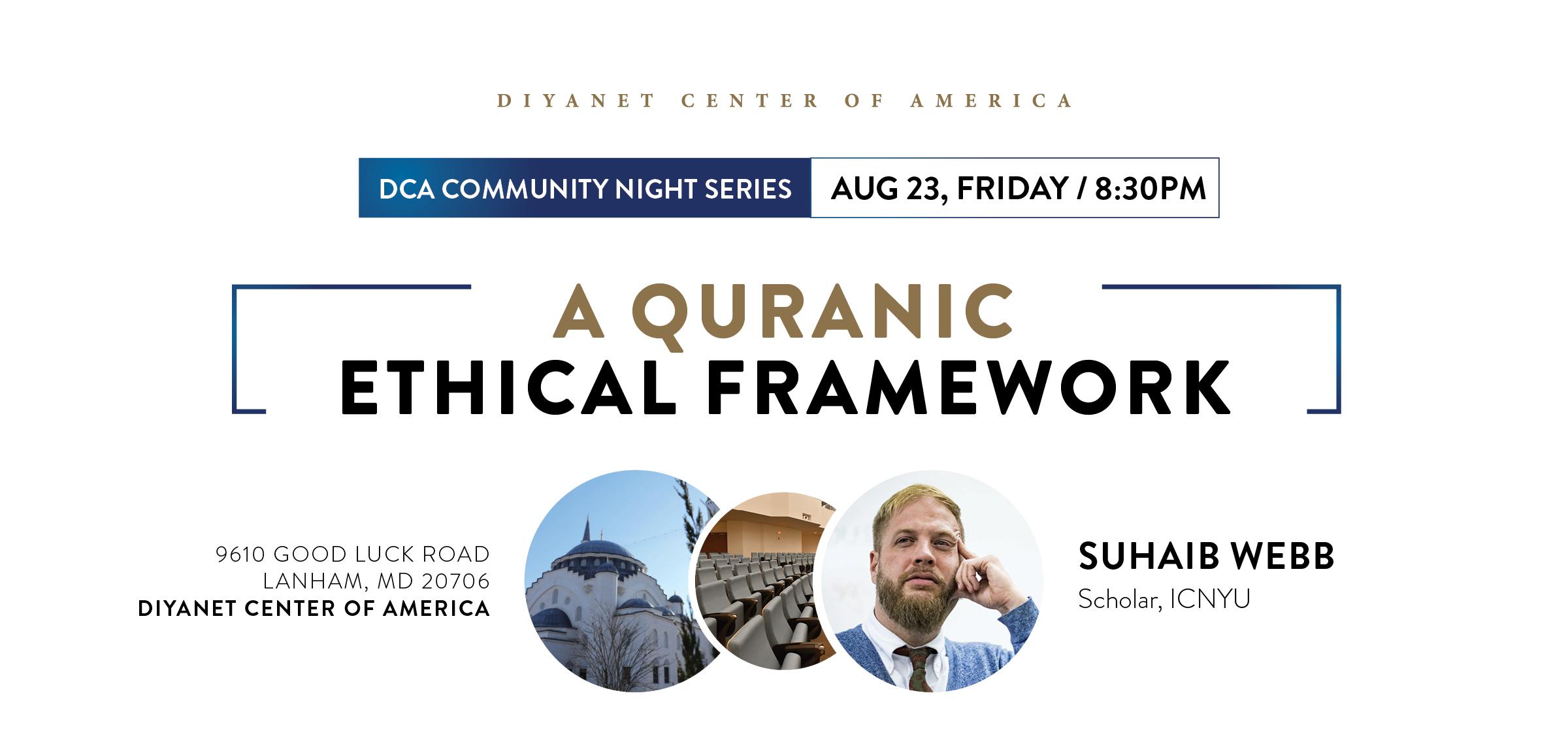 A Quranic Ethical Framework with Imam Suhaib Webb