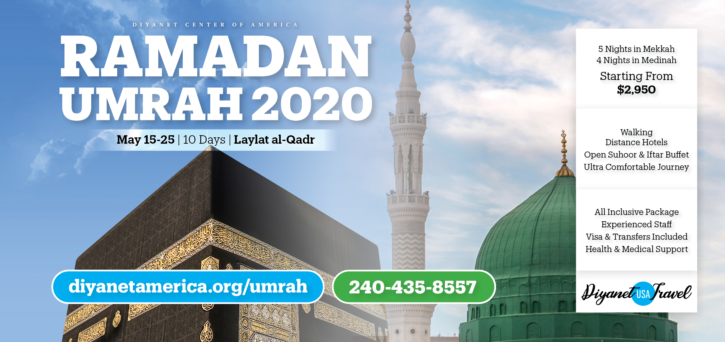 Ramadan Umrah 2020 by Diyanet USA Travel & Diyanet Center of America